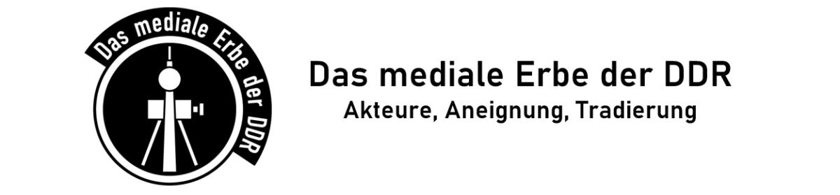 Das mediale Erbe der DDR